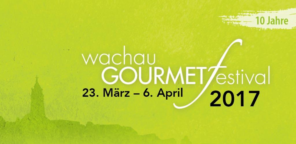 wachau GOURMETfestival 2017